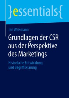 Grundlagen der CSR aus der Perspektive des Marketings - Jan Waßmann