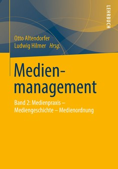 Medienmanagement - Otto Altendorfer